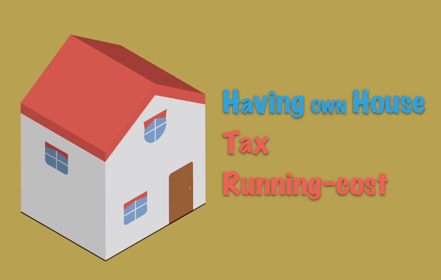 一戸建てを所有すると必要な税金と維持費